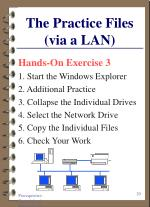 the practice files via a lan