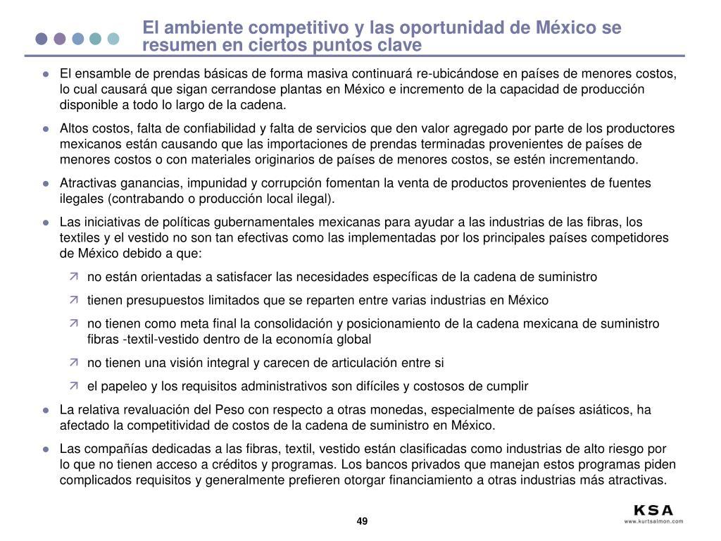 El ambiente competitivo y las oportunidad de México se resumen en ciertos puntos clave