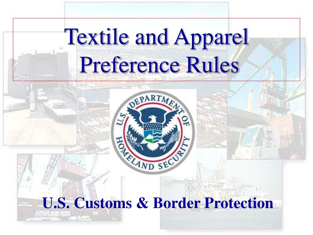 textile and apparel preference rules l.