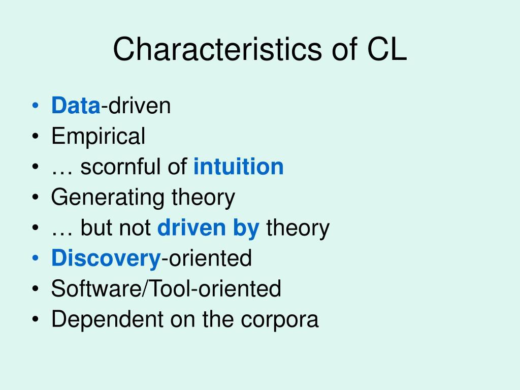 Characteristics of CL
