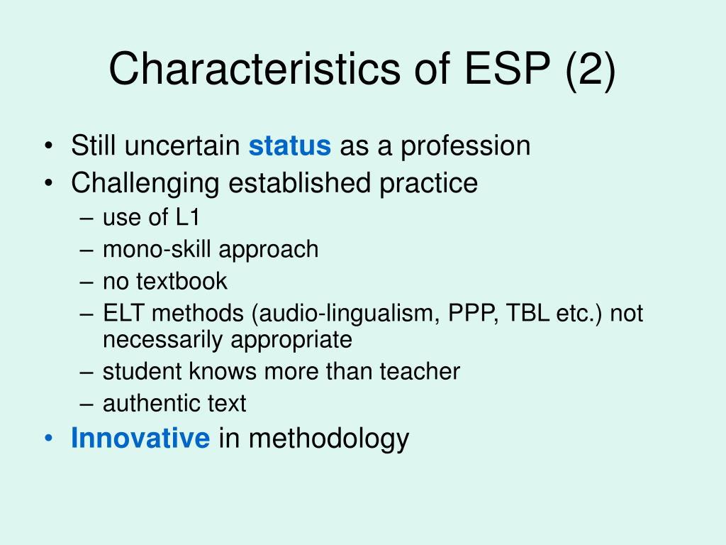 Characteristics of ESP (2)