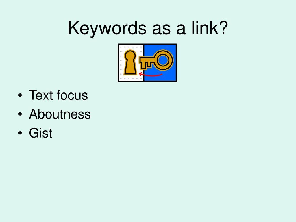 Keywords as a link?