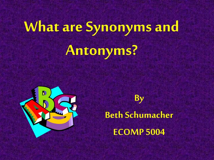 what are synonyms and antonyms n.