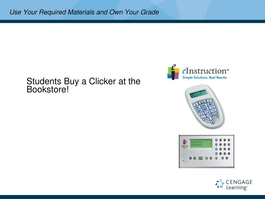 Students Buy a Clicker at the Bookstore!