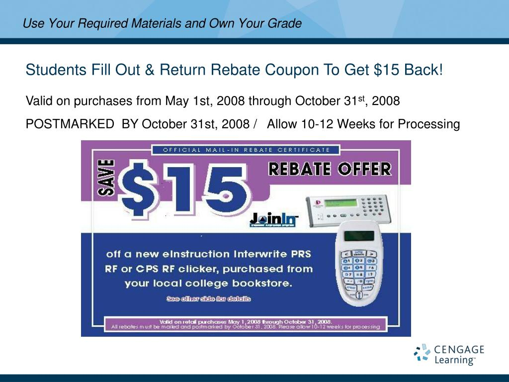 Students Fill Out & Return Rebate Coupon To Get $15 Back!