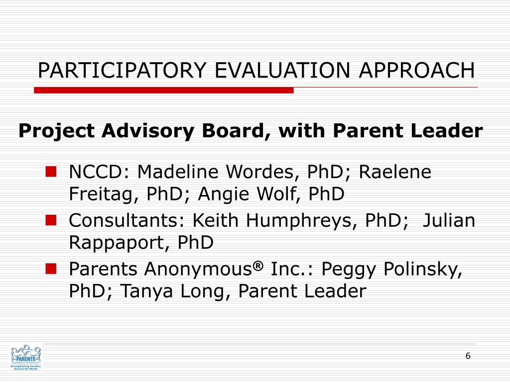 PARTICIPATORY EVALUATION APPROACH