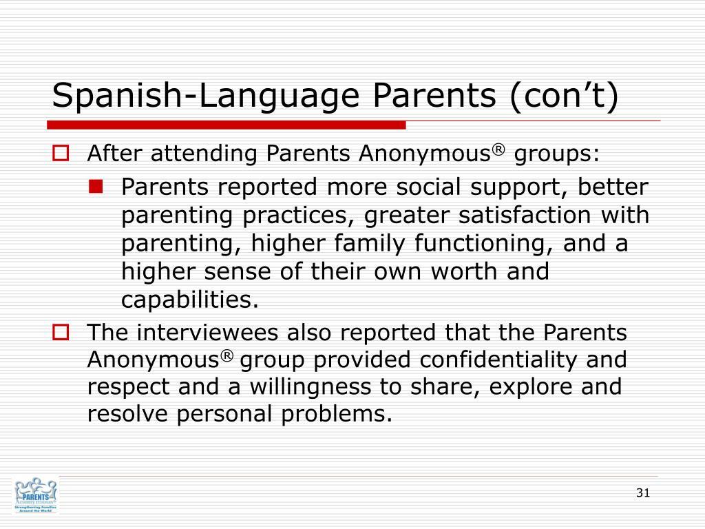 Spanish-Language Parents (con't)