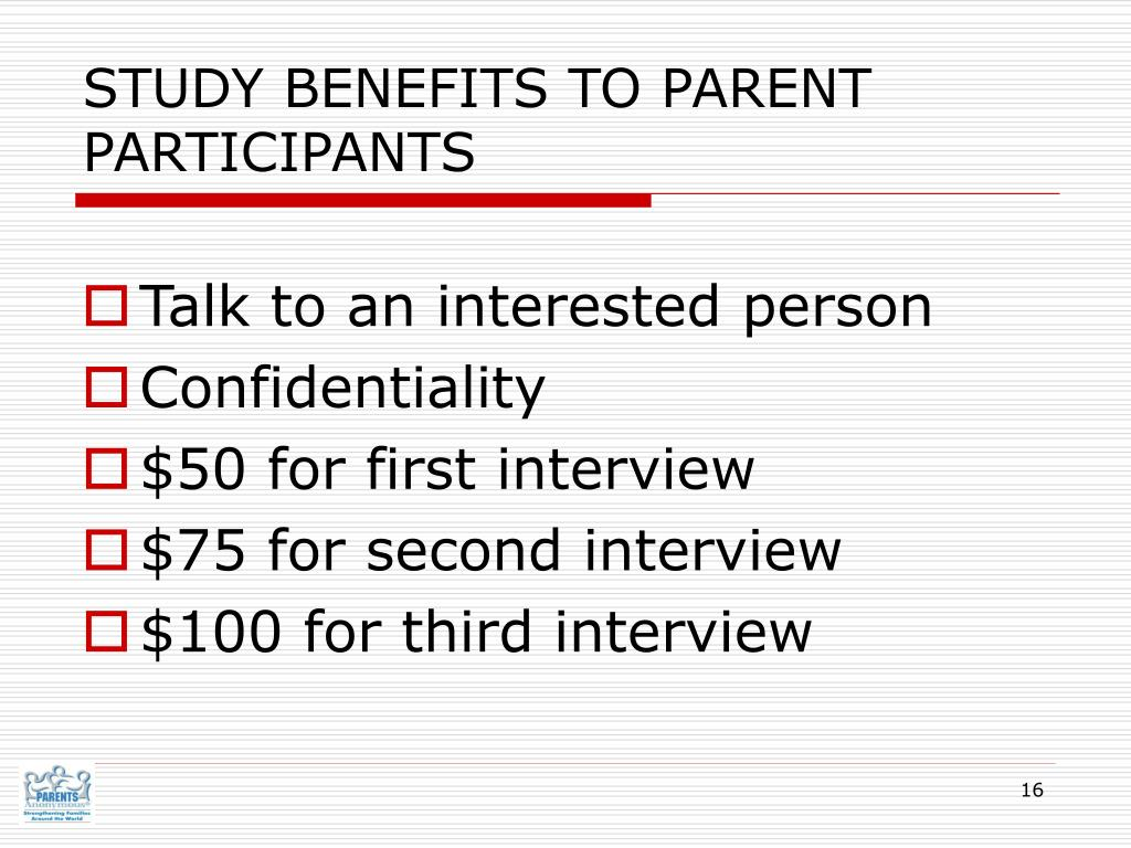 STUDY BENEFITS TO PARENT PARTICIPANTS
