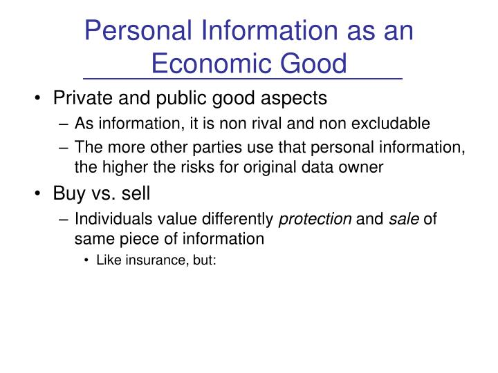 Personal Information as an Economic Good