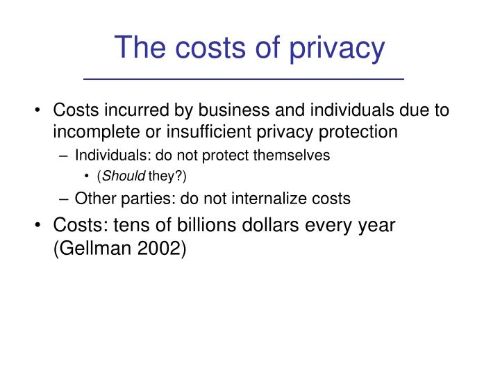 The costs of privacy