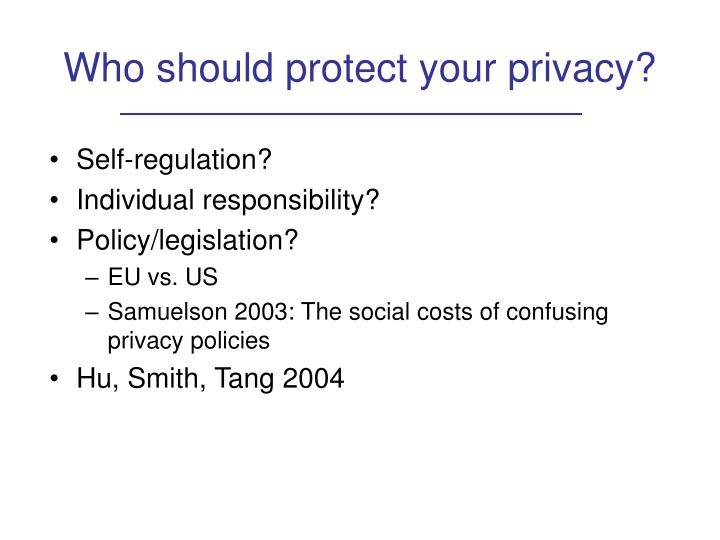 Who should protect your privacy?