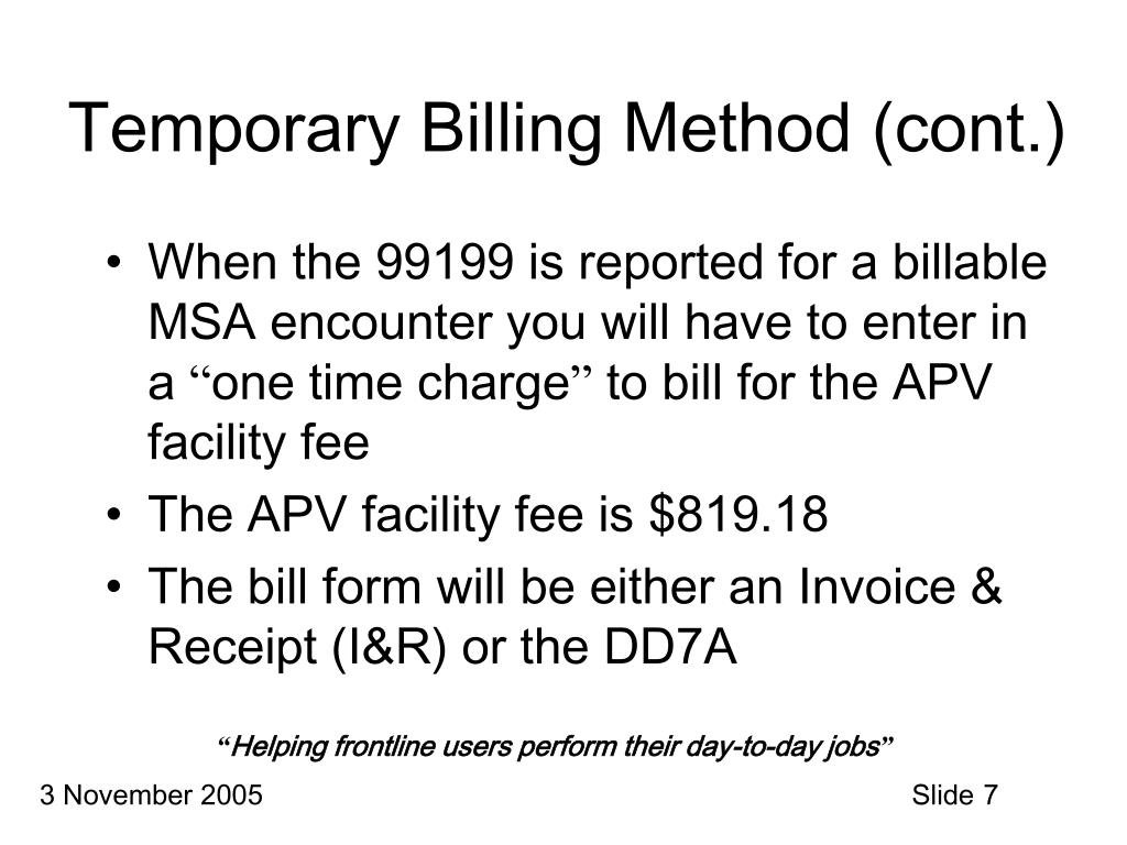 Temporary Billing Method (cont.)