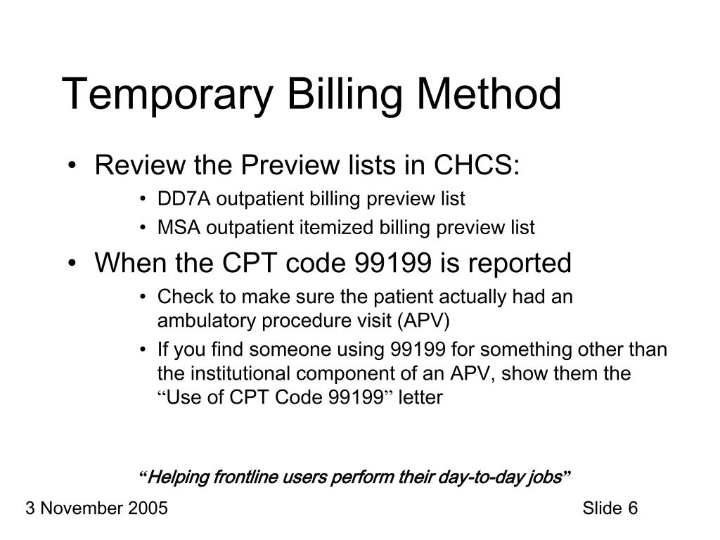 Temporary Billing Method