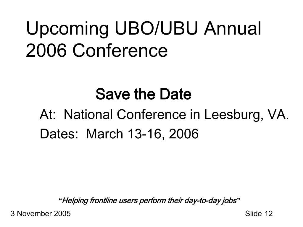 Upcoming UBO/UBU Annual 2006 Conference