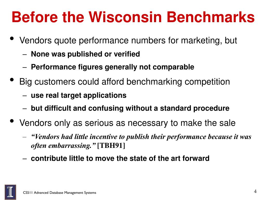 Before the Wisconsin Benchmarks