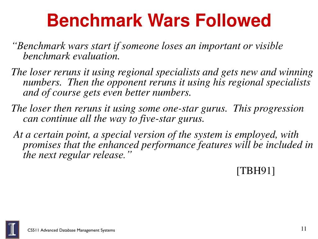 Benchmark Wars Followed