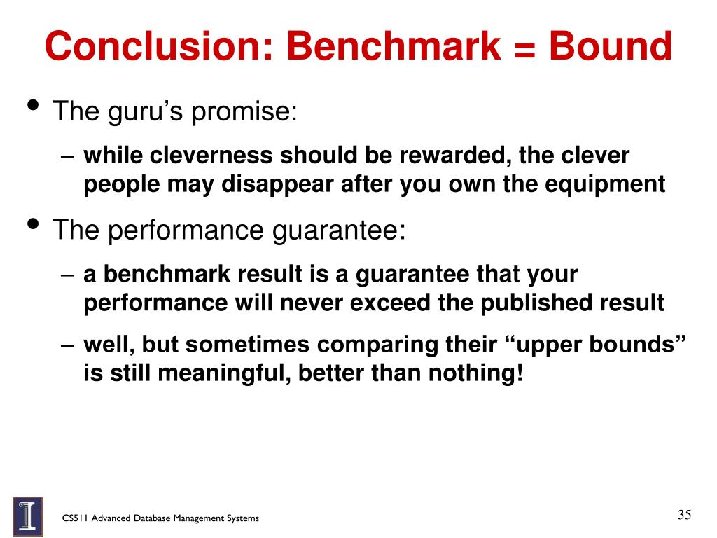 Conclusion: Benchmark = Bound