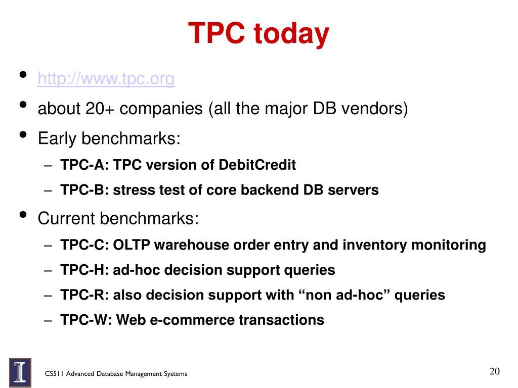 TPC today