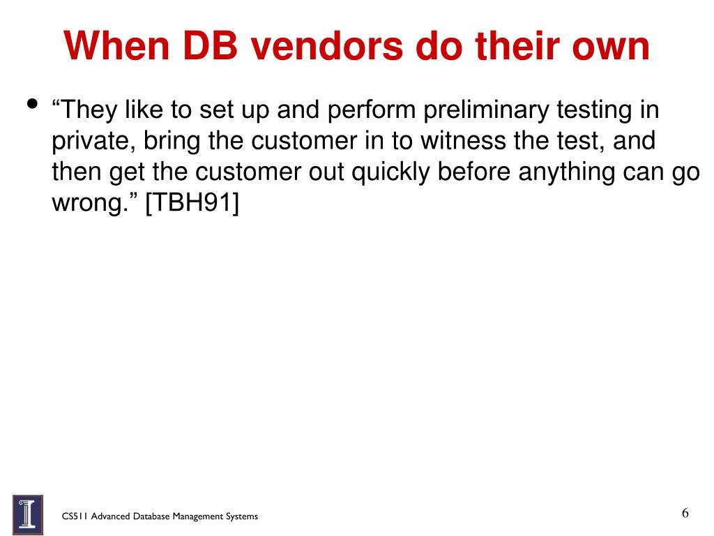 When DB vendors do their own