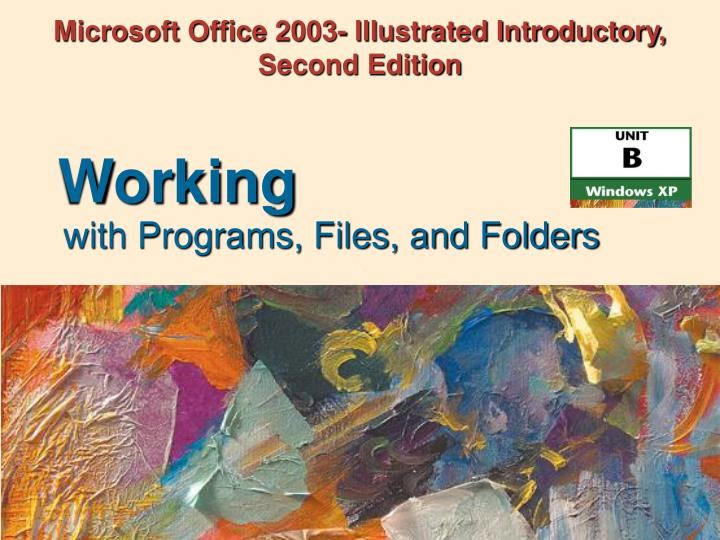 Microsoft office 2003 illustrated introductory second edition