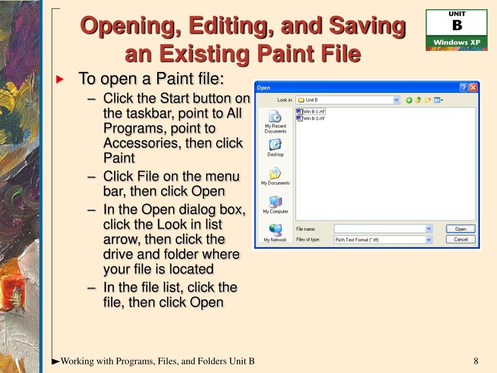 To open a Paint file: