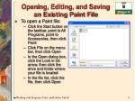 open i ng editing and saving an exi s t i ng paint file