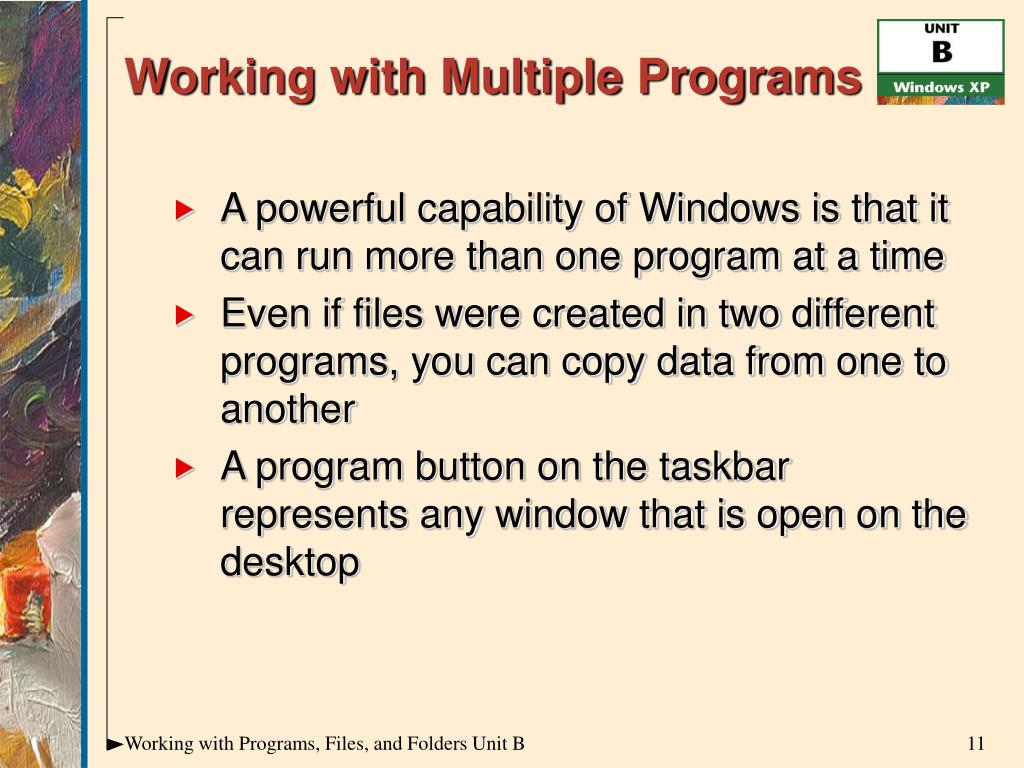 Working with Multiple Programs
