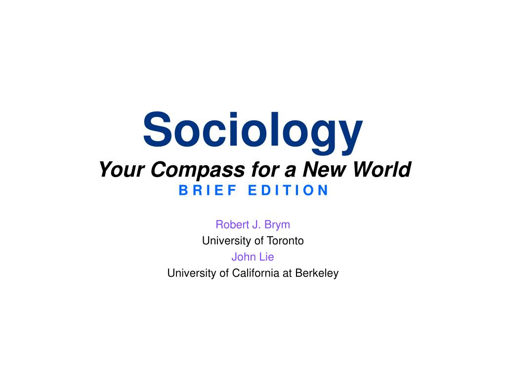 sociology your compass for a new world b r i e f e d i t i o n l.