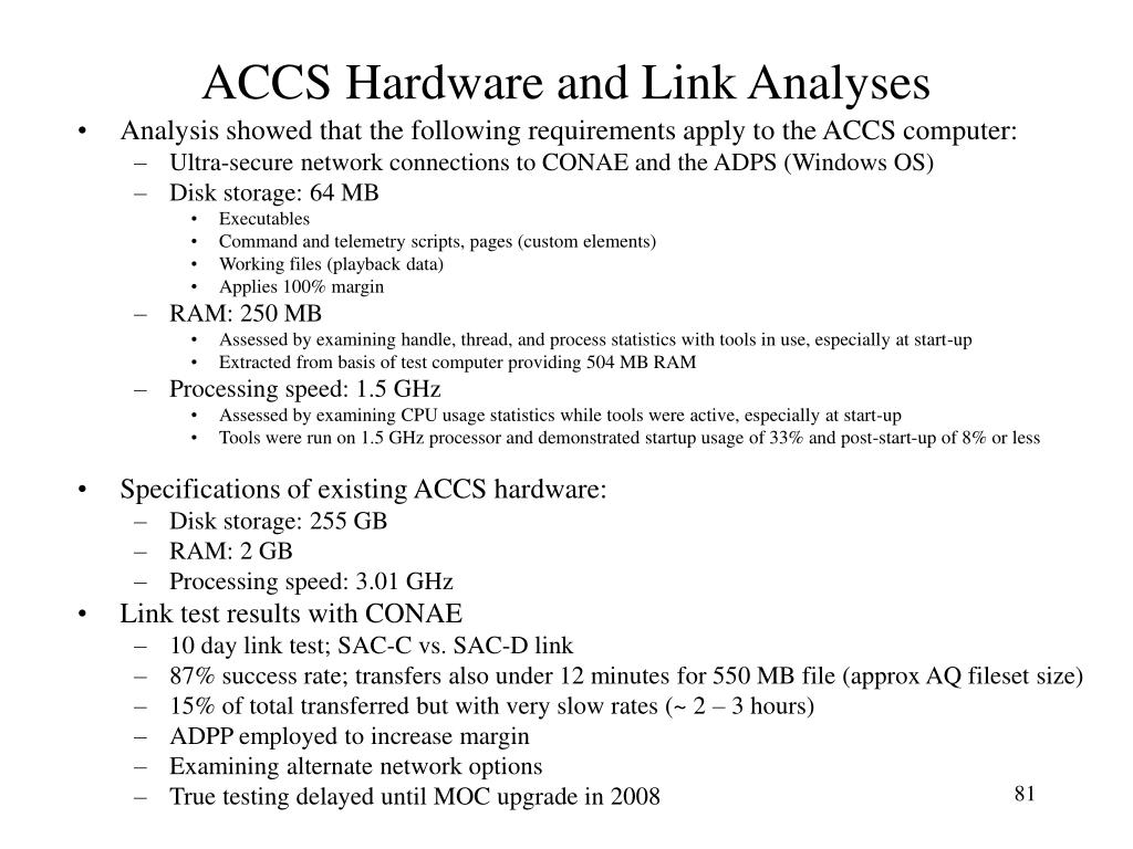 ACCS Hardware and Link Analyses