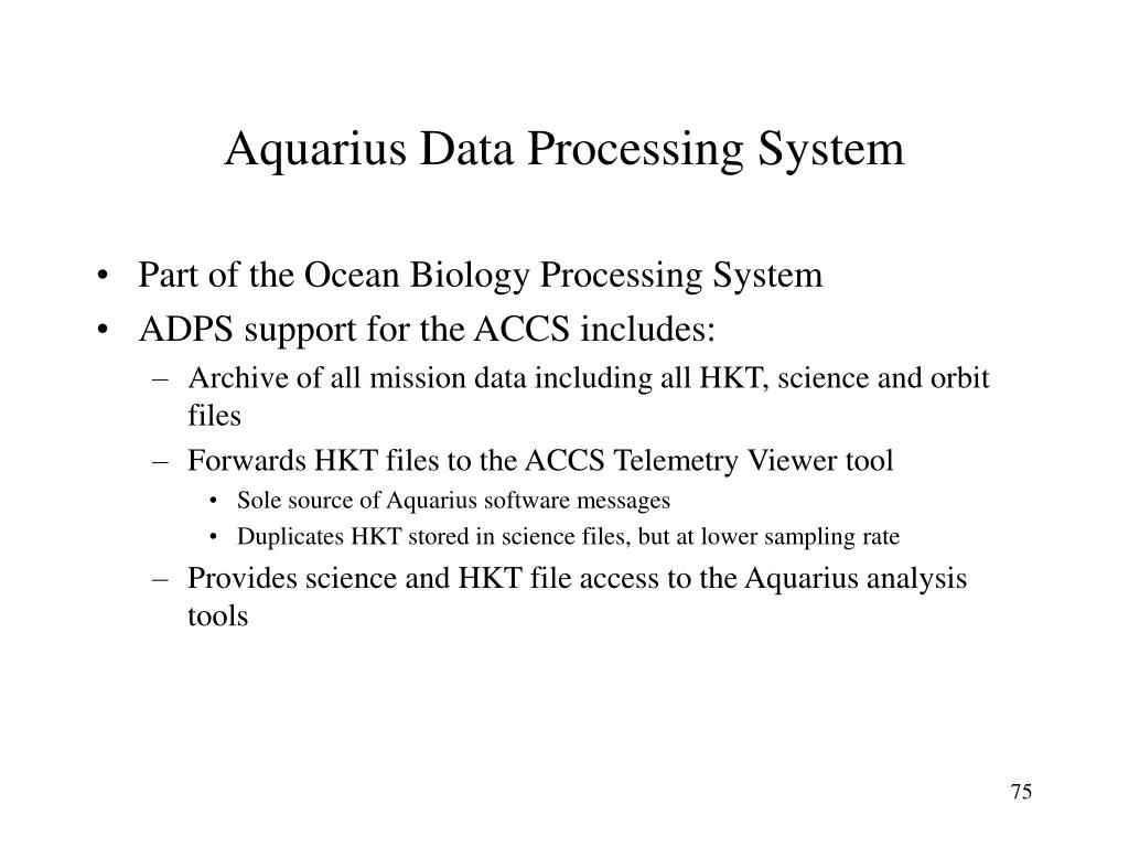 Aquarius Data Processing System