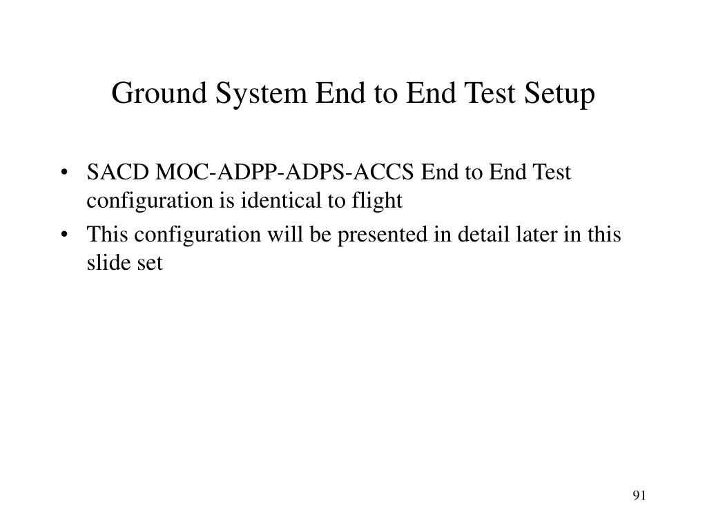 Ground System End to End Test Setup