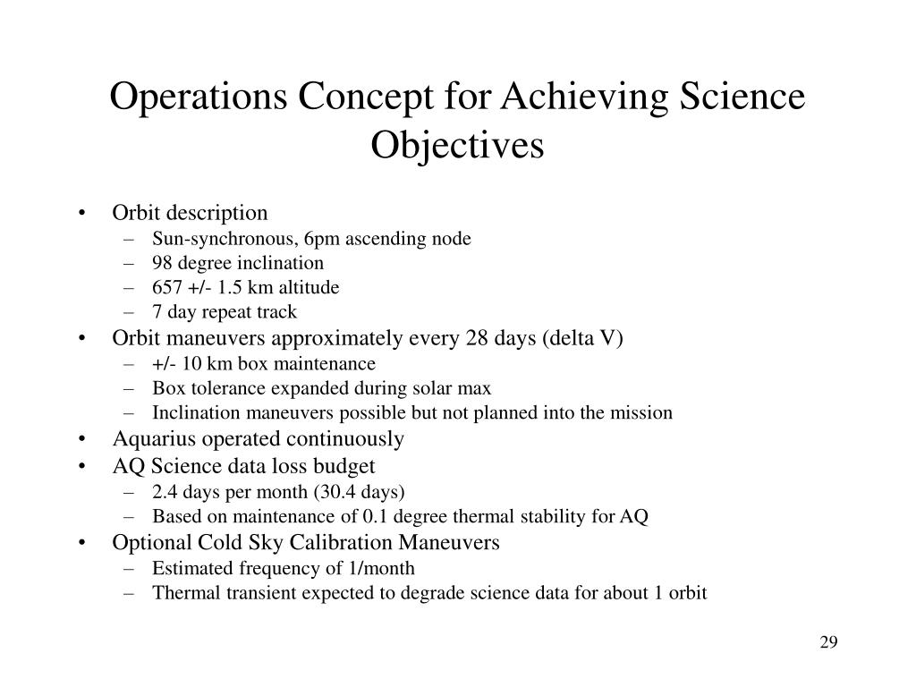 Operations Concept for Achieving Science Objectives