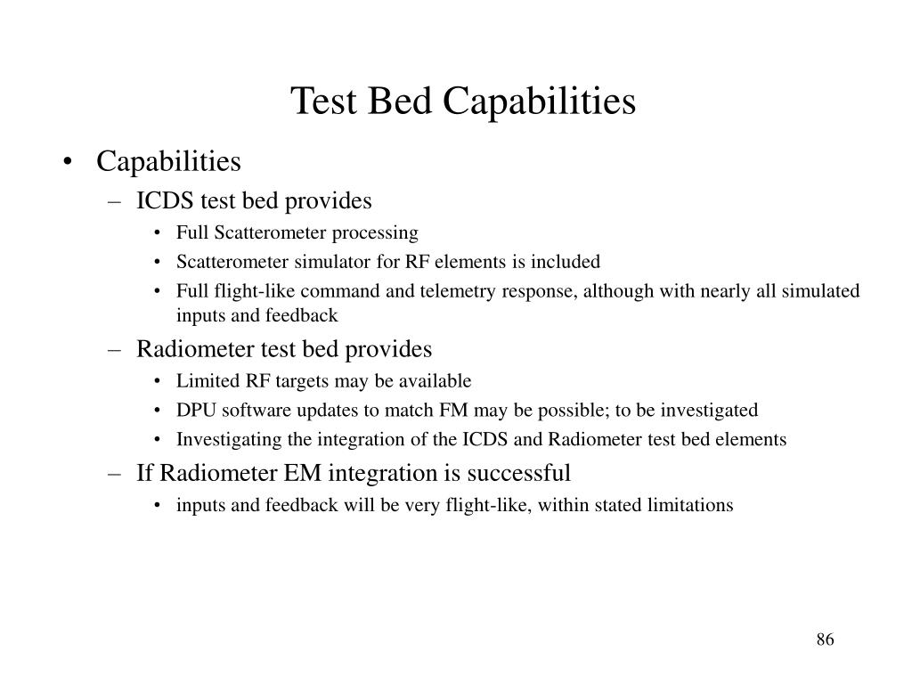Test Bed Capabilities