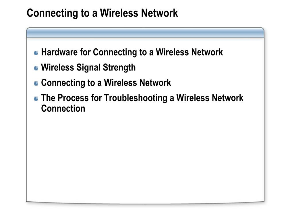 Connecting to a Wireless Network