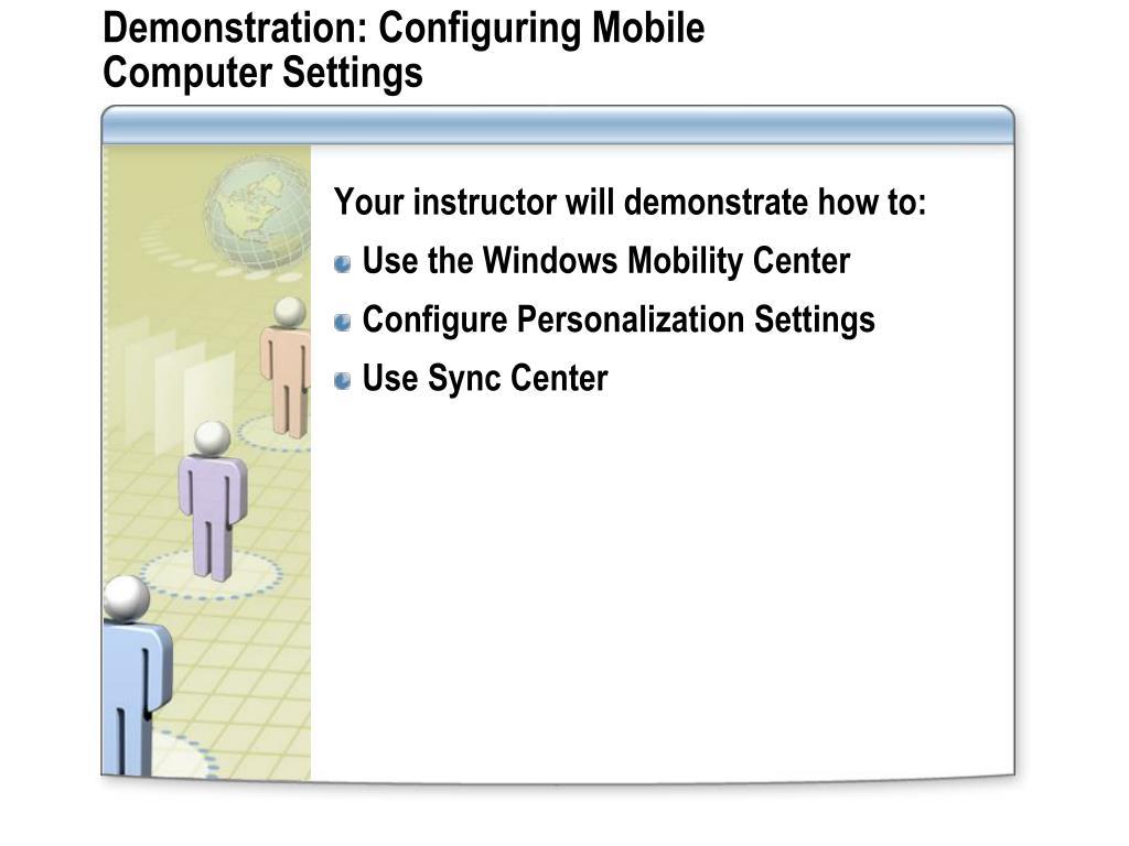 Demonstration: Configuring Mobile