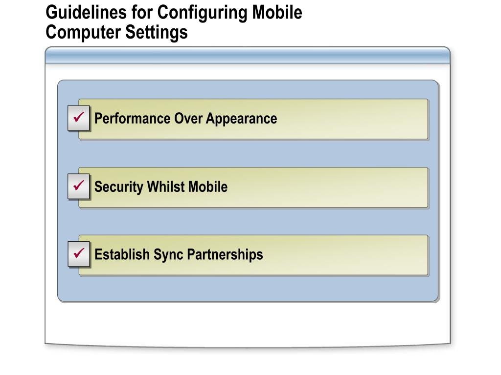 Guidelines for Configuring Mobile