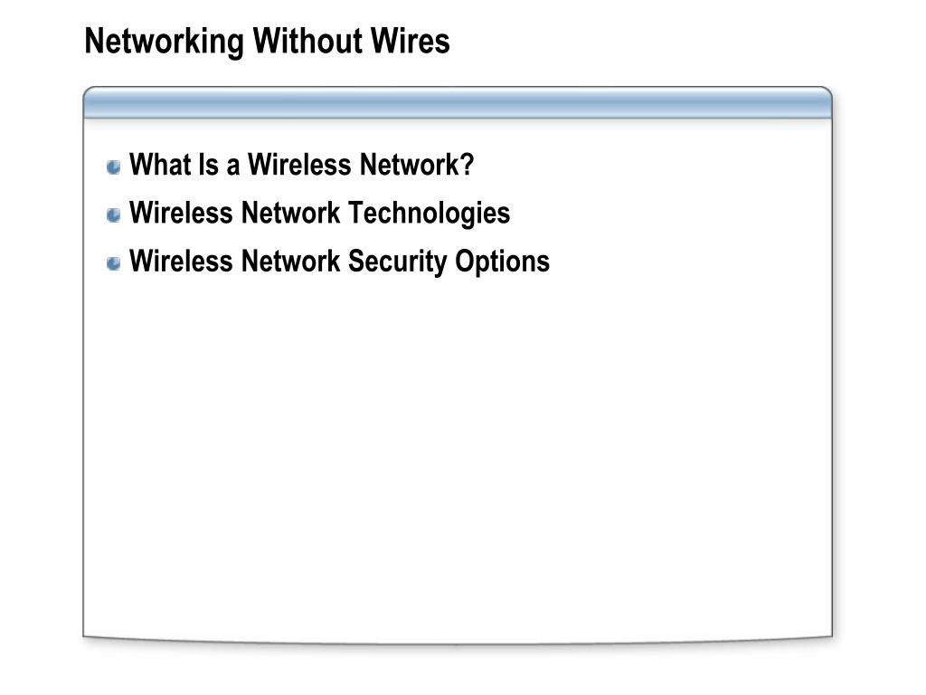Networking Without Wires