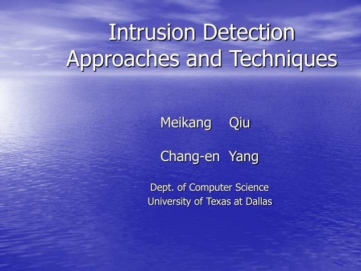 intrusion detection approaches and techniques n.