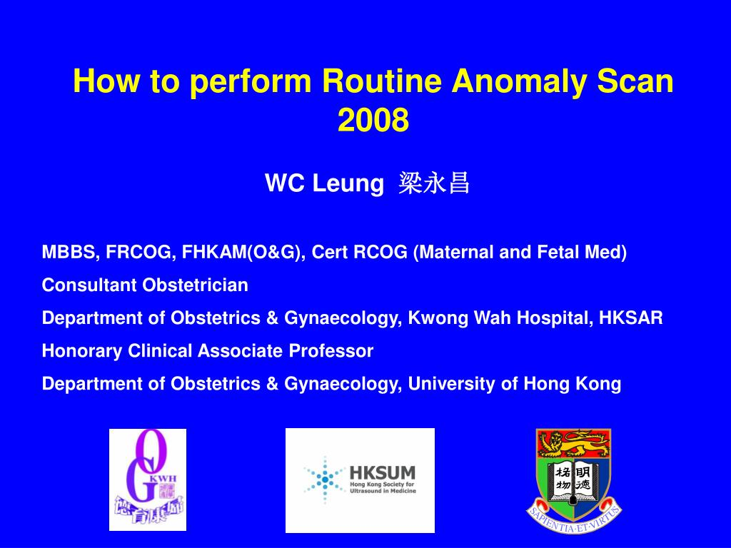 How to perform Routine Anomaly Scan