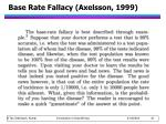 base rate fallacy axelsson 1999