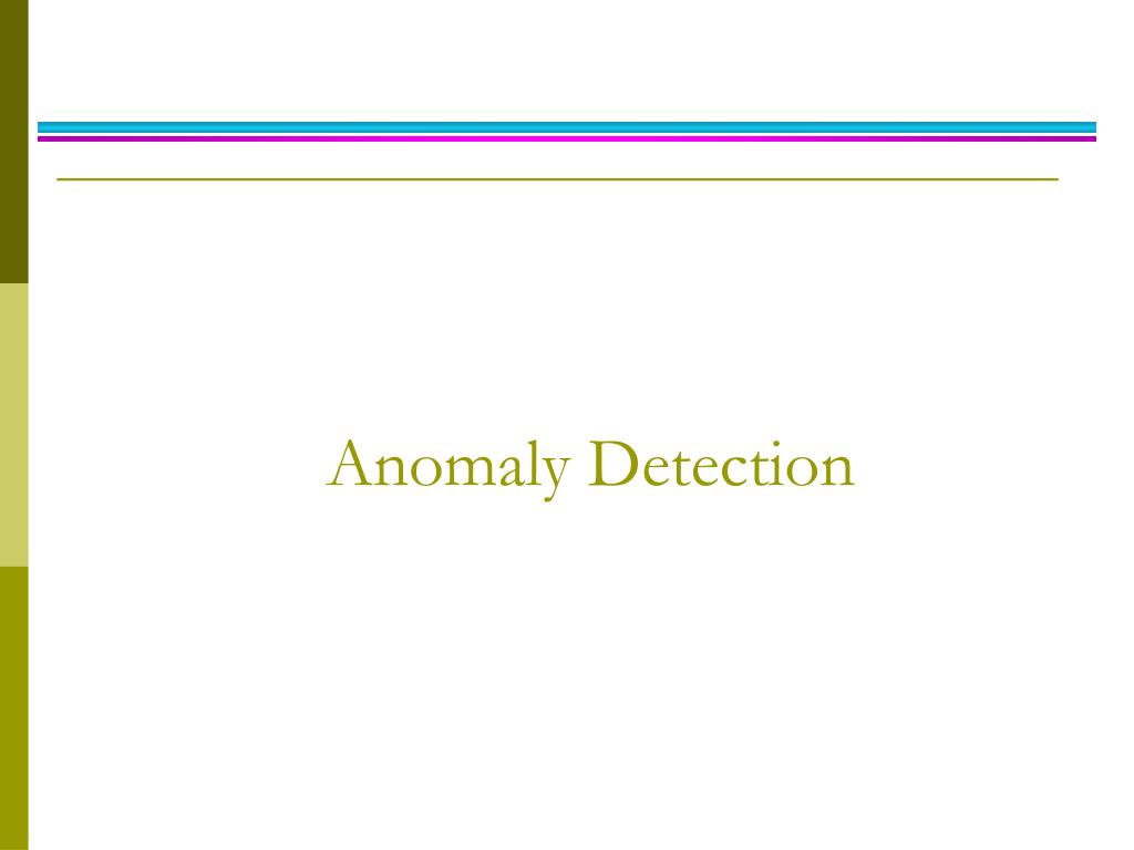 anomaly detection l.