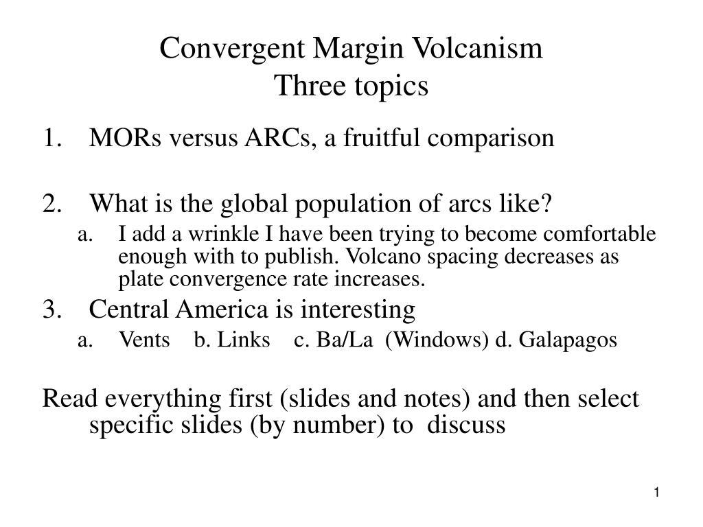 convergent margin volcanism three topics l.