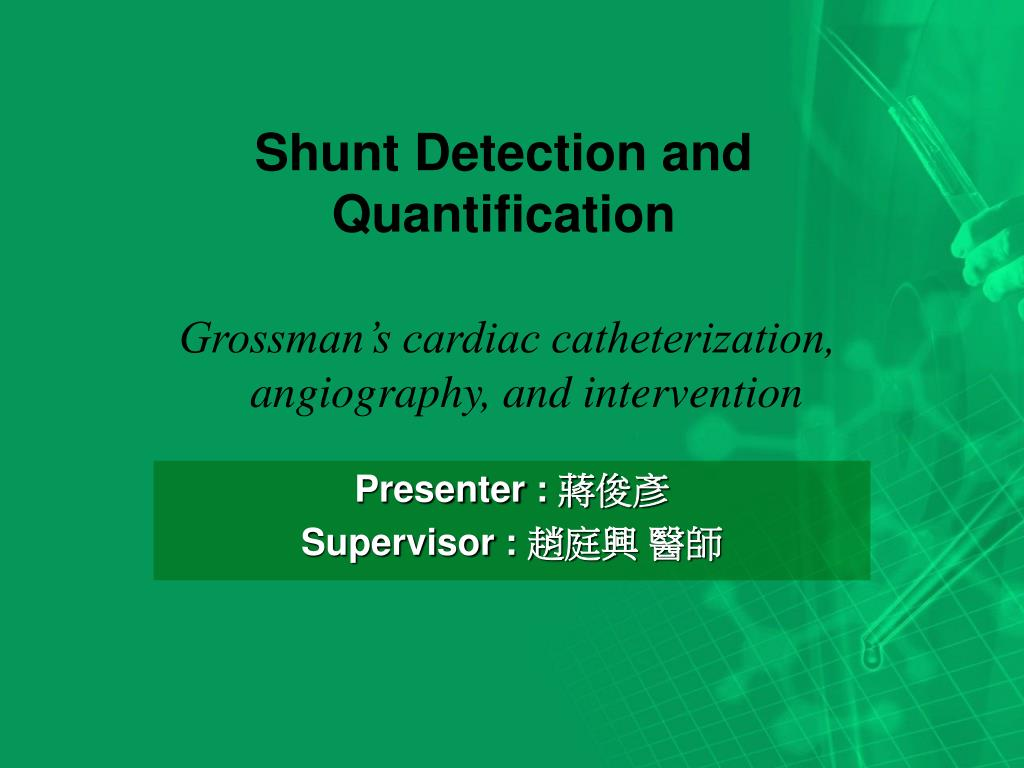 shunt detection and quantification l.