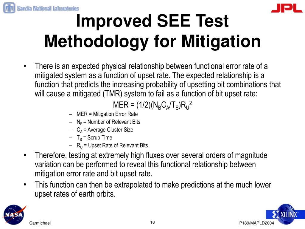 Improved SEE Test Methodology for Mitigation