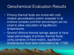 geochemical evaluation results