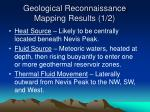 geological reconnaissance mapping results 1 2