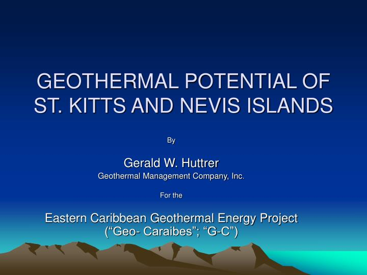 geothermal potential of st kitts and nevis islands n.