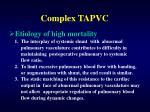 complex tapvc