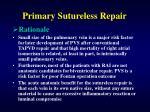 primary sutureless repair
