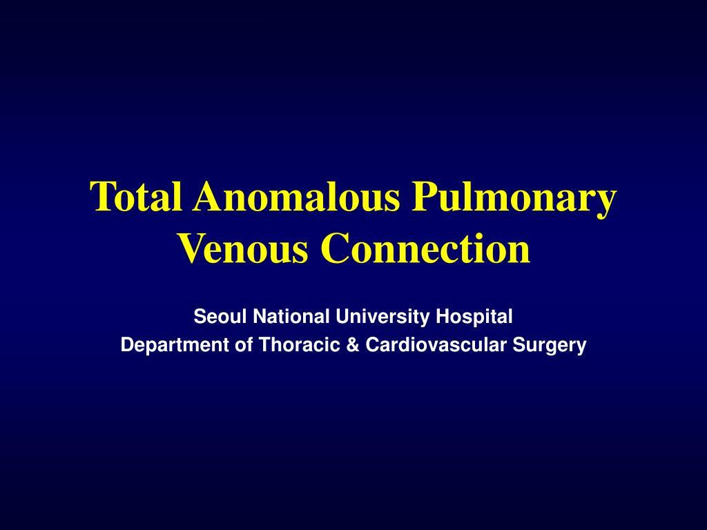 total anomalous pulmonary venous connection l.